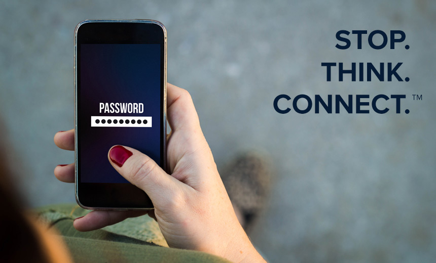 "Multifactor Authentication - A Key Component of the ""STOP. THINK. CONNECT."" Initiative"